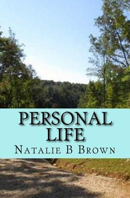 Personal Life  by  Natalie B. Brown