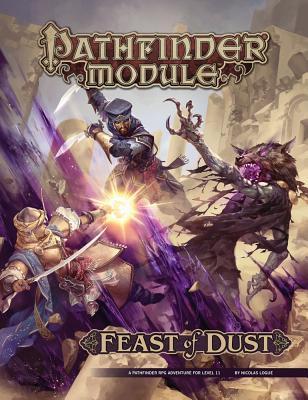 Pathfinder Module: Feast of Dust Nicolas Logue