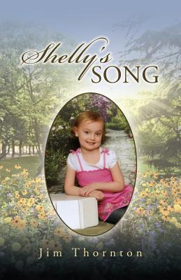 Shellys Song  by  Jim Thornton