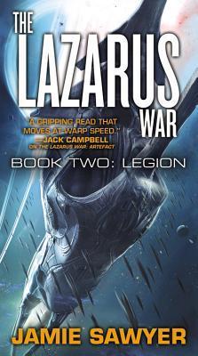 The Lazarus War: Legion  by  Jamie Sawyer