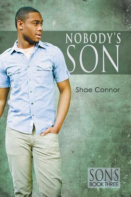 Nobodys Son  by  Shae Connor