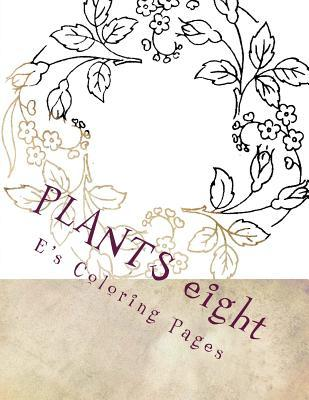 Plants Eight Es Coloring Pages
