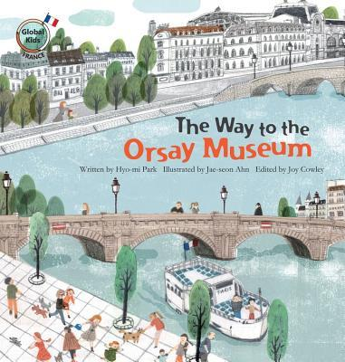 The Way to the Orsay Museum: France  by  Hyo-Mi Park