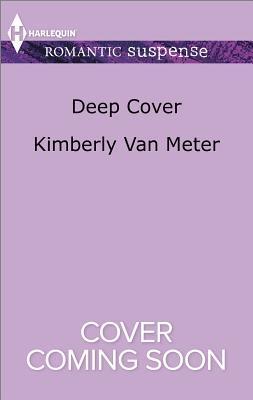 Deep Cover  by  Kimberly Van Meter