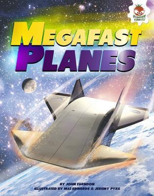 Megafast Planes John Farndon