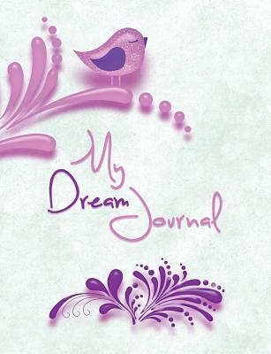 My Dream Journal Linda a Bell