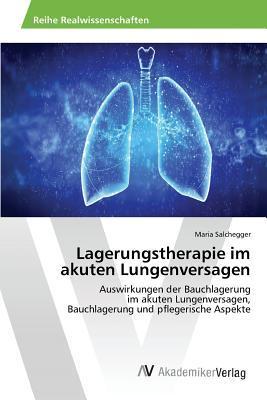 Lagerungstherapie Im Akuten Lungenversagen Salchegger Maria