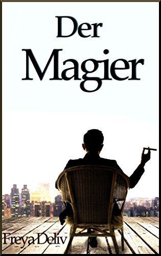 Der Magier  by  Freya Deliv