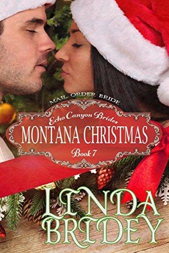 Montana Christmas (Echo Canyon Brides #7)  by  Linda Bridey