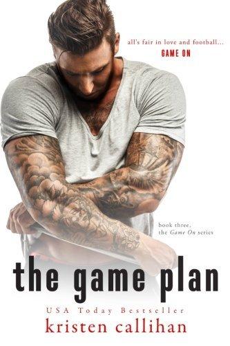 The Game Plan (Game On) (Volume 3)  by  Kristen Callihan