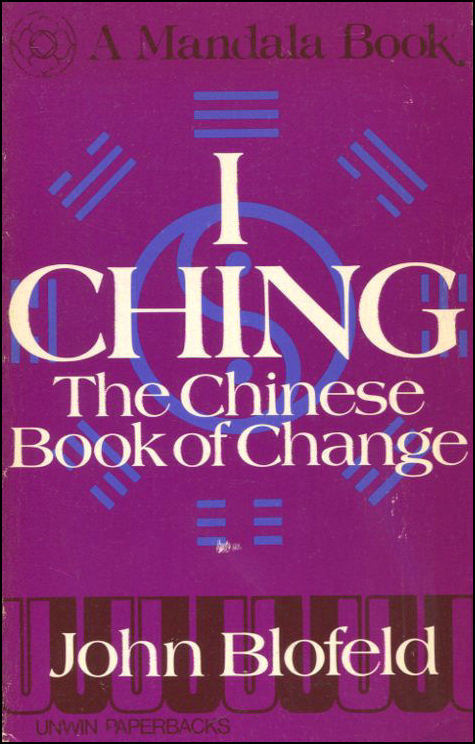 I Ching: The Chinese Book of Changes  by  Anonymous