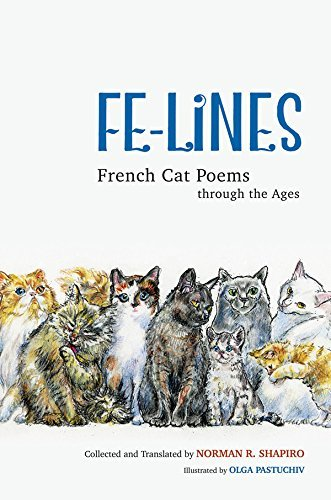 Fe-Lines: French Cat Poems through the Ages Norman R. Shapiro