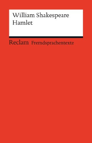 Hamlet: Reclams Rote Reihe - Fremdsprachentexte William Shakespeare