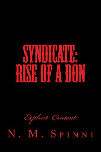 Syndicate: Rise of a Don  by  N M Spinni