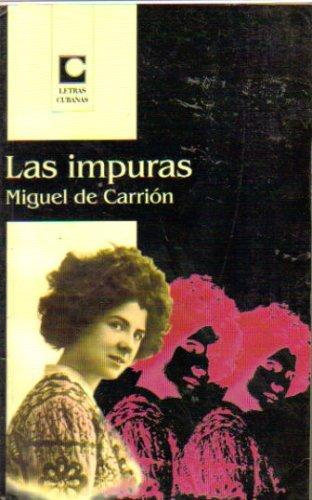 Las Impuras  by  Miguel de Carrión