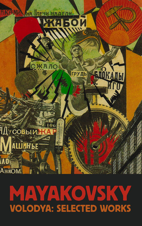 Volodya: Selected Works Vladimir Mayakovsky