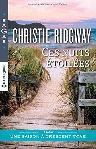 Ces nuits étoilées (Crescent Cove, #2) Christie Ridgway