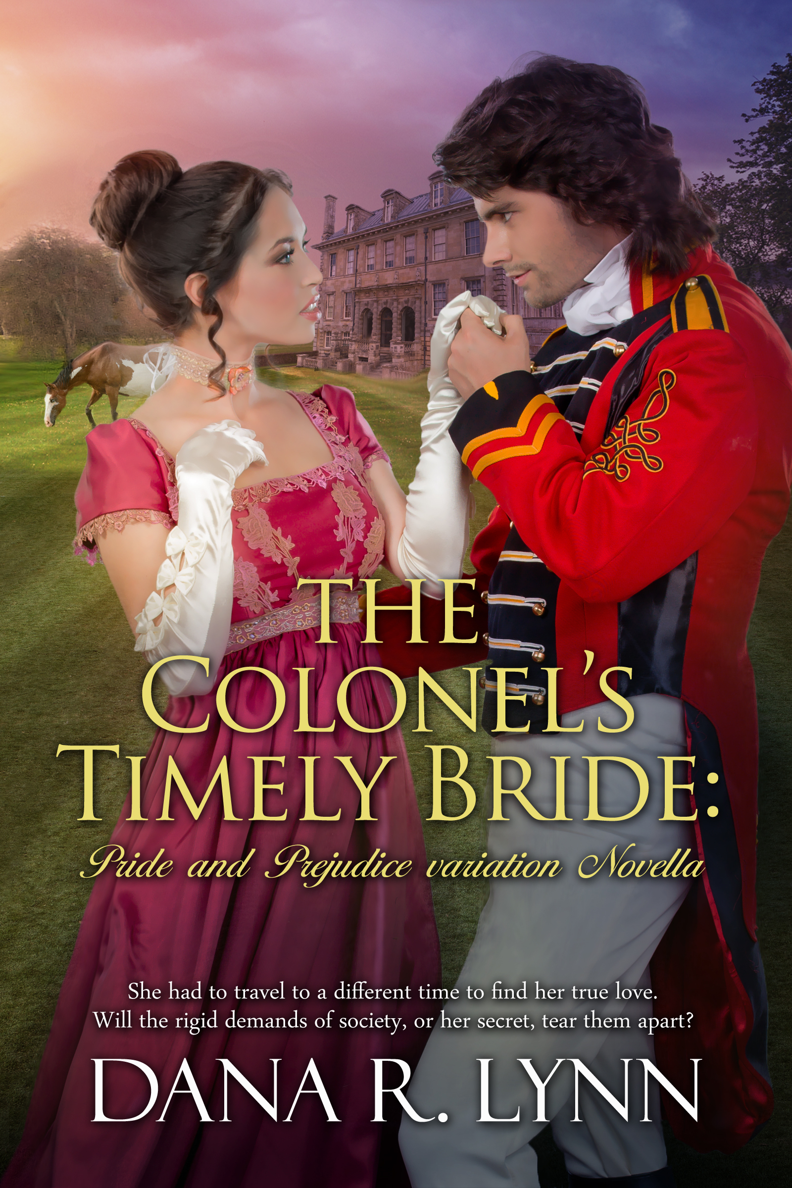 The Colonels Timely Bride  by  Dana R. Lynn