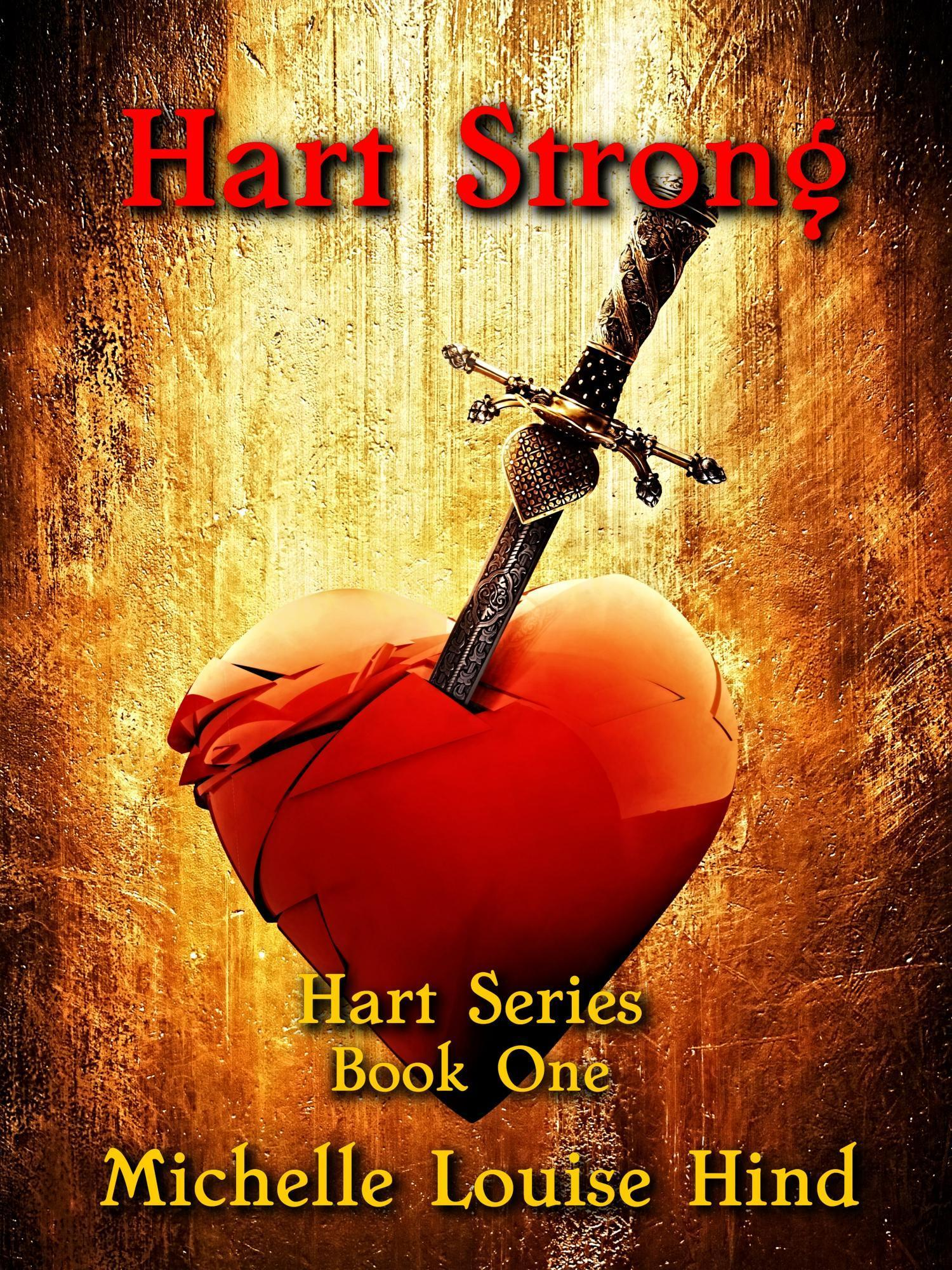 Hart Strong  by  Michelle Louise Hind