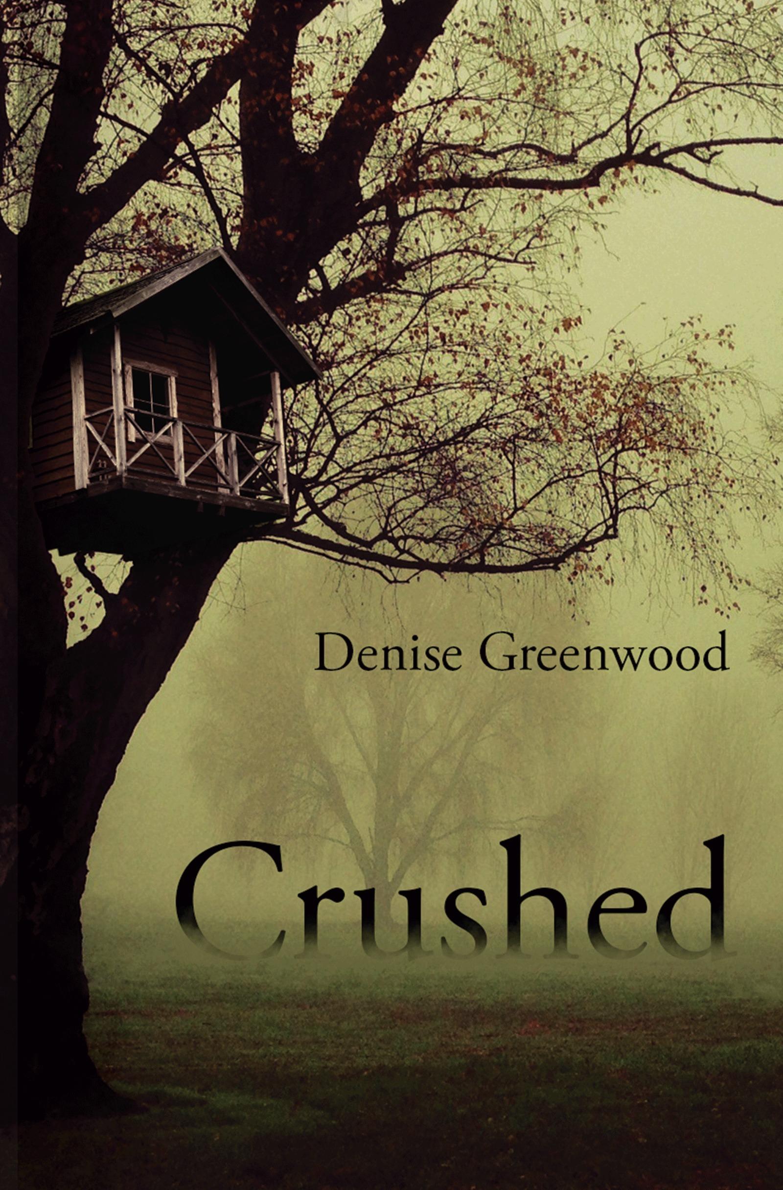 Crushed Denise Greenwood