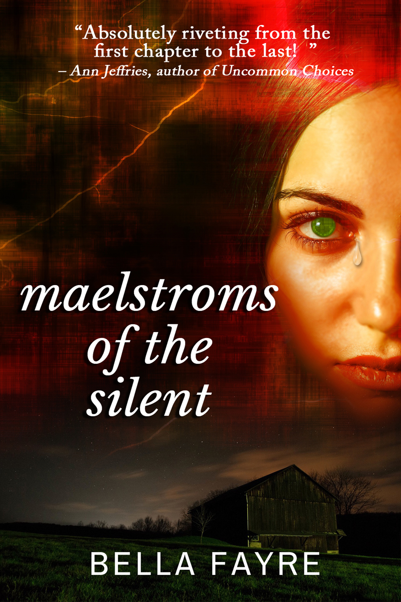 Maelstroms of the Silent Bella Fayre