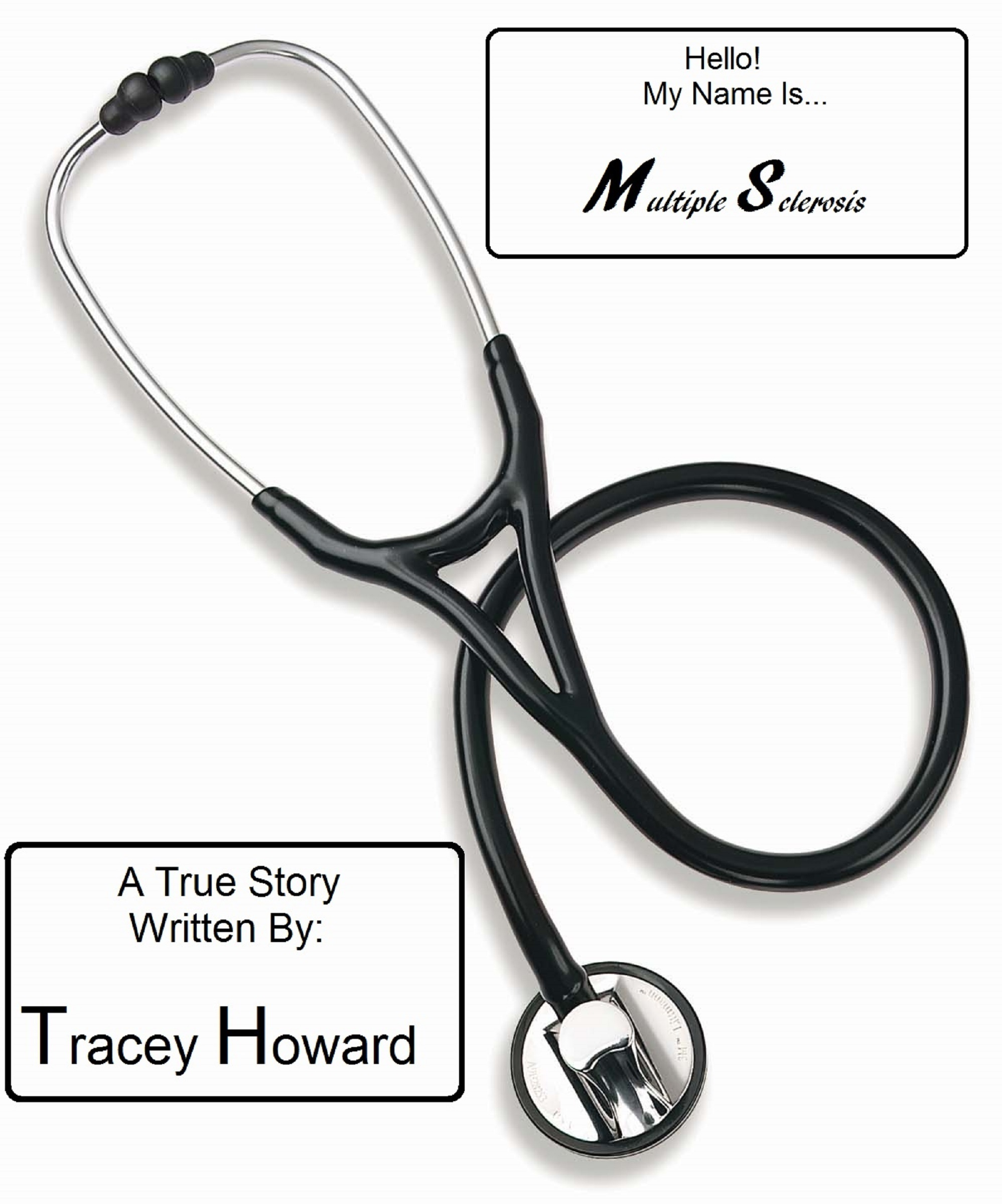Hello! My Name Is...  by  Tracey Howard