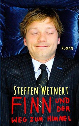 Finn und der Weg zum Himmel Steffen Weinert