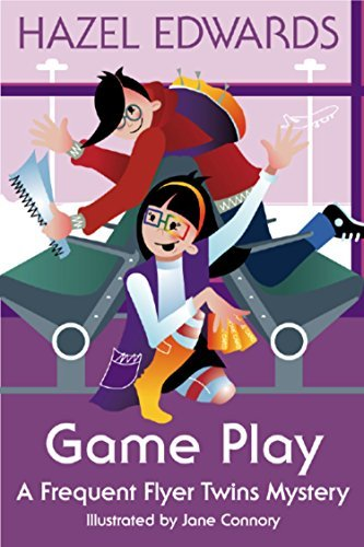 Game Play: A Frequent Flyer Twins Mystery (Frequent Flyer Twins Mysteries Book 2)  by  Hazel Edwards
