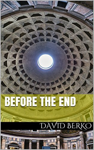 Before the End  by  David Berko