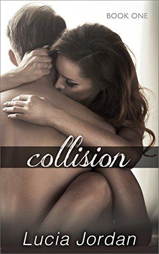 Collision  by  Lucia Jordan