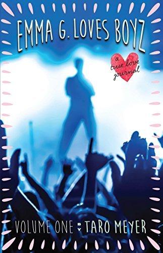 Emma G. Loves Boyz: A True Love Journal Taro Meyer