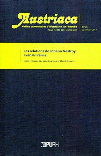 Austriaca, n°75/2013: Les relations de Johann Nestroy avec la France  by  Marc Lacheny