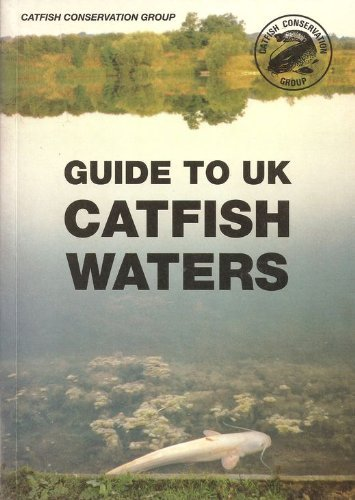 Ccg Guide to Catfish Waters Compiler. Clarke (Simon)