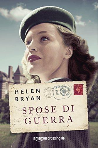 Spose di guerra Helen Bryan