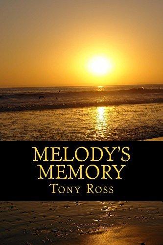 Melodys Memory Tony  Ross