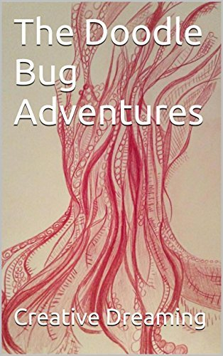 The Doodle Bug Adventures Creative Dreaming