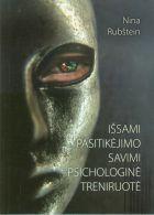 Išsami pasitikėjimo savimi psichologinė treniruotė Нина Рубштейн