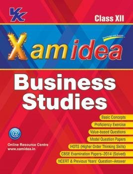 Xam Idea Business Studies for Class - 12  by  VK Global Publications