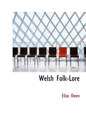 Welsh Folk-Lore  by  Elias Owen