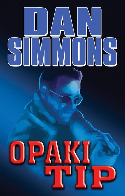 Opaki tip  by  Dan Simmons