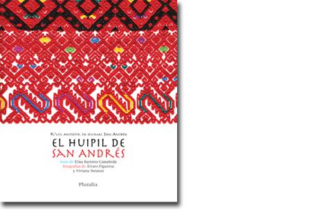 El Huipil de San Andres  by  Elisa Ramírez Castañeda