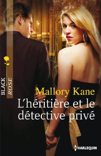 Lhéritière et le détective privé Mallory Kane