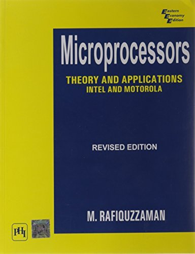 Microprocessors - Theory and Applications: Intel and Motorola  by  Rafiquzzaman M.