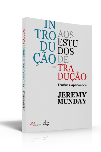Introdução aos Estudos de Tradução: Teorias e Aplicações  by  Jeremy Munday