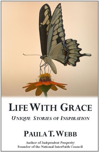 Life with Grace ~ Unique Stories of Inspiration  by  Mark Douglas