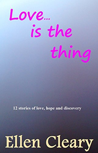 Love is the Thing  by  Ellen Cleary (Adrian Magson)