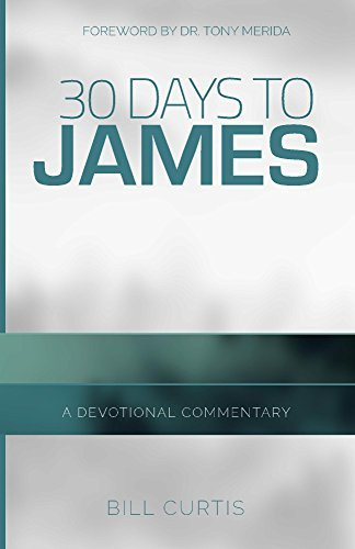 30 Days to James  by  Bill Curtis