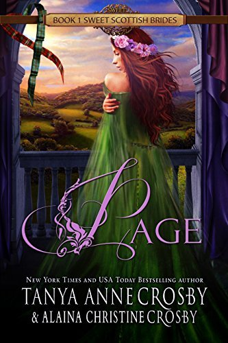 Page: A Sweet Scottish Medieval Romance (Sweet Scottish Brides #1)  by  Tanya Anne Crosby