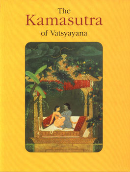 Kamasutra of Vatsyayana Mallanaga Vātsyāyana