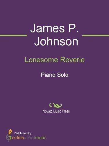 Lonesome Reverie James P. Johnson